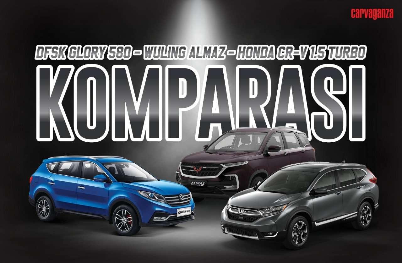 KOMPARASI: Apakah Wuling Almaz Bisa Saingi DFSK Glory 580 dan Honda CR-V?