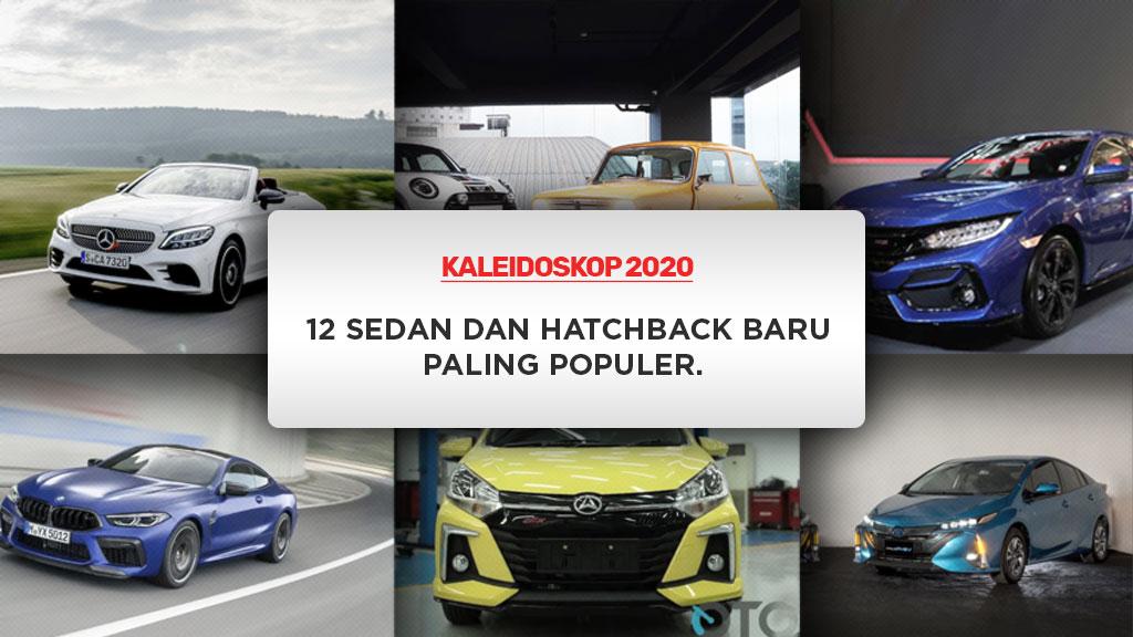 Kaleidoskop 2020: 12 Sedan Dan Hatchback Baru Paling Populer (Bagian II)